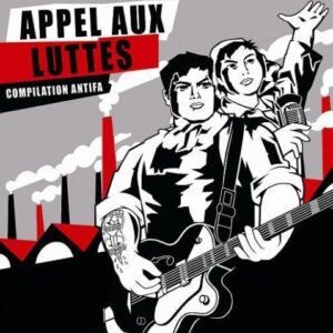 V/A – Appel aux Luttes Compilation Antifa CD