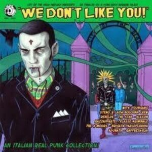 V/A – We don't like you! CD