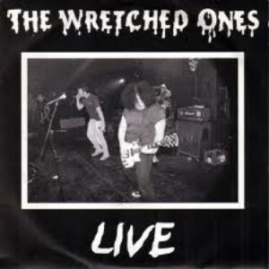 Wretched Ones, The – Live Pic-EP