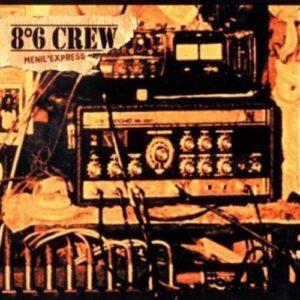 8°6 Crew – Menil'Express 10″