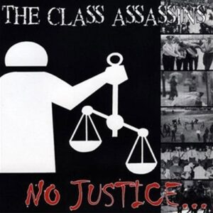 Class Assassins, The – No Justice No Peace 7″