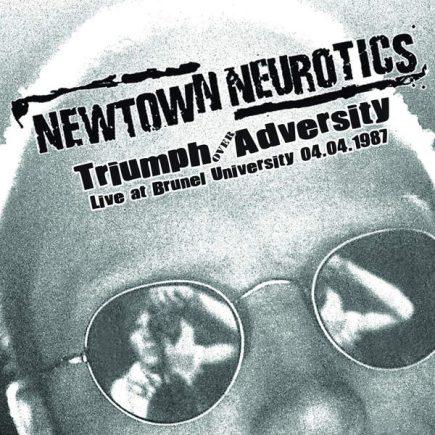 newtown-neurotics-triumph-over-adversity-live-at-brunel-university-cd