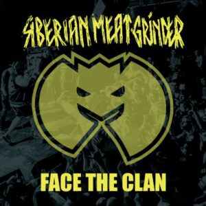 Siberian Meat Grinder – Face The Clan 7″