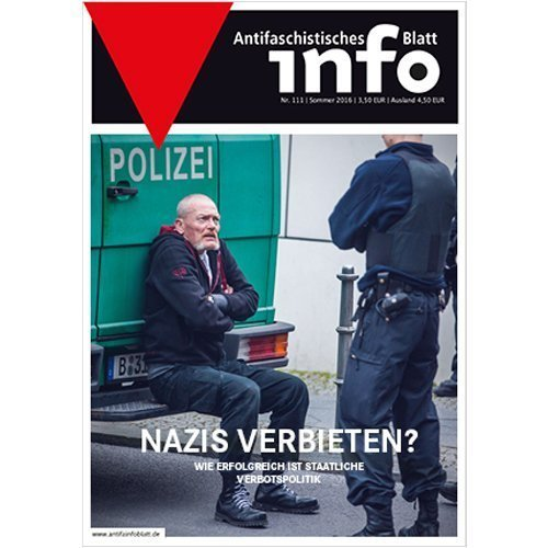 Antifaschistisches Infoblatt #111 (Sommer 2016)