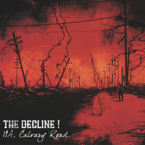 Decline!, The – 12a, Calvary Road. CD