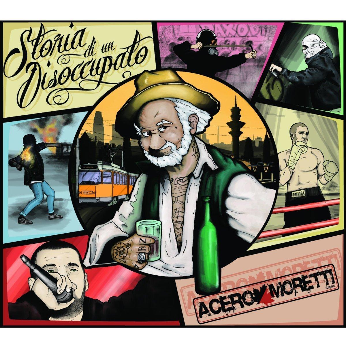 Acero Moretti – Storia di un Disoccupato CD