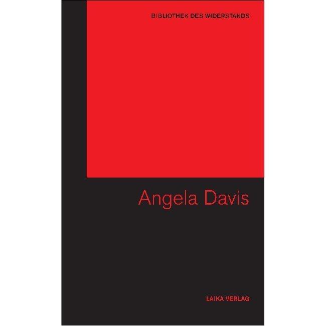 Bibliothek des Widerstands Band 02: Angela Davis