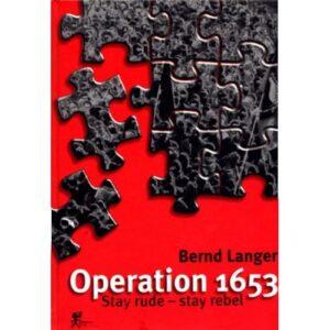 Operation 1653 (Stay Rude – Stay Rebel) – Bernd Langer