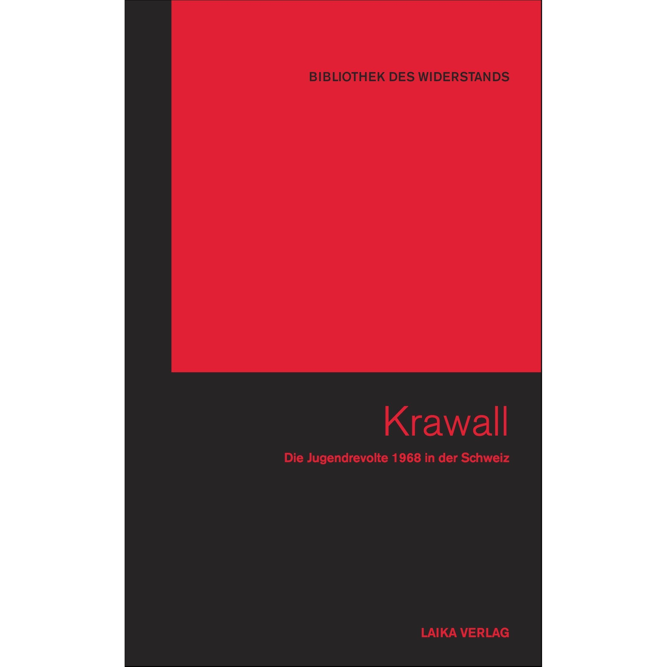 Bibliothek des Widerstands Band 04: Krawall