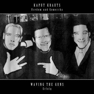 Waving The Guns / Kaput Krauts – Split 7″