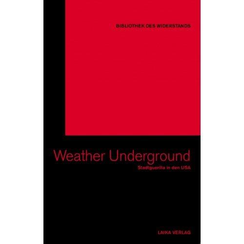 Bibliothek des Widerstands Band 06: The Weather Underground