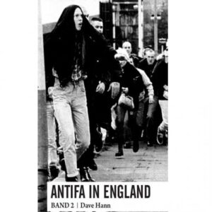Antifa in England. Band 2 – Hann, D.
