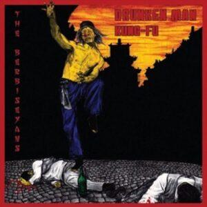 Berbiseyans, The – Drunken Man Kung-Fu 7″