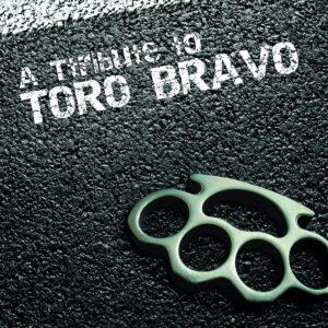 V/A – A Tribute to Toro Bravo CD