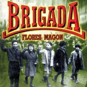 Brigada Flores Magon – s/t LP