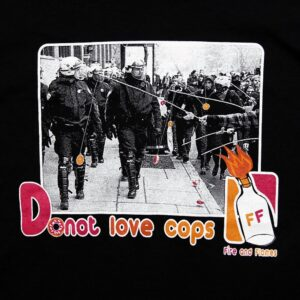 """DoNot Love Cops"" Tailliertes Shirt"