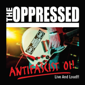 Oppressed, The Antifascist Oi! Live and Loud CD