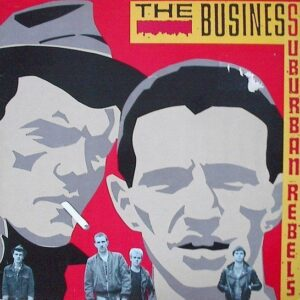 Business, The – Suburban Rebels LP