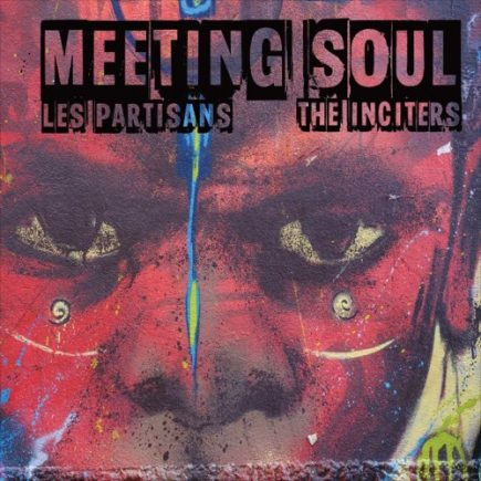 LesPartisans-TheInciters-MeetingSoul-Split-7inch