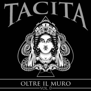 Tacita – Oltre Il Muro Vol 0 CD