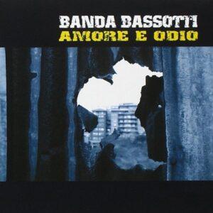 Banda Bassotti – Amore E Odio LP