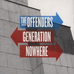 Offenders, The – Generation Nowhere CD