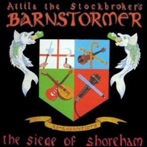 Attila The Stockbroker's Barnstormer – The Siege Of Shoreham CD