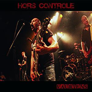 Hors Controle – Vauriens CD + DVD