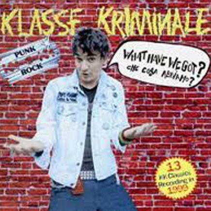 klassekriminale-whathavewegot-cd