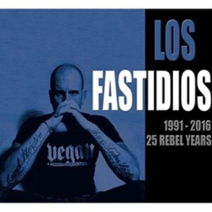Los Fastidios – 1991 – 2016 25 Rebel Years CD