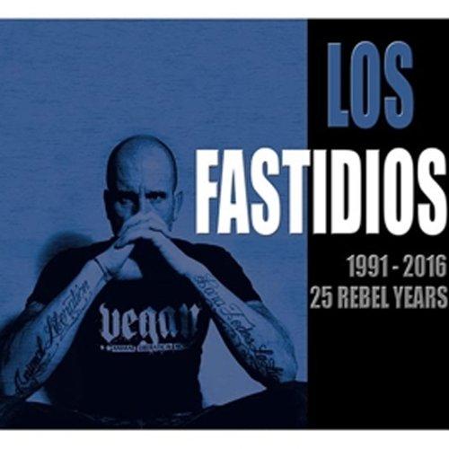 Los Fastidios – 1991 – 2016 25 Rebel Years CD