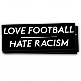 Love Football – Hate Racism – Sticker
