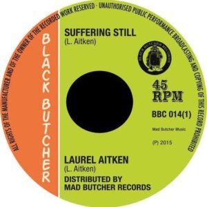 Laurel Aitken – Suffering still 7″