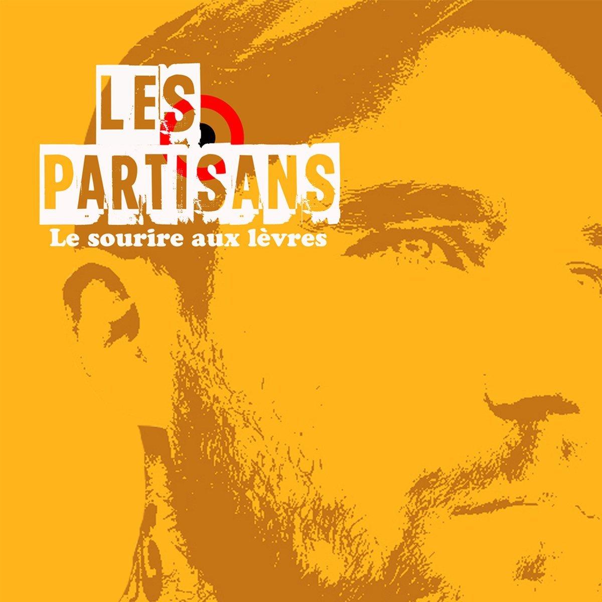 Les Partisans – Le Sourire Aux Lèvres 7″