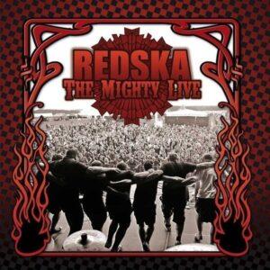 Redska – The Mighty Live CD
