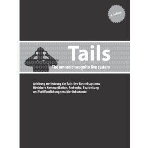 Tails: The amnesic incognito live system – Capulcu Band 1