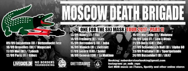 "Moscow Death Brigade ""One For The Skimask"" Tour 2017 Part II"