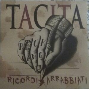 Tacita – Ricordi Arrabbiati 7″