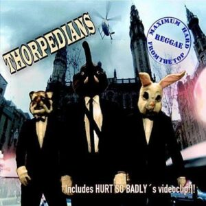 Thorpedians – Maximum Hard Reggae From The Top CD