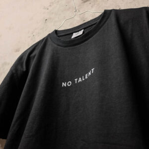 No Talent T-Shirt (schwarz)