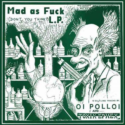oipolloi-toxikephex-madasfuck-lp