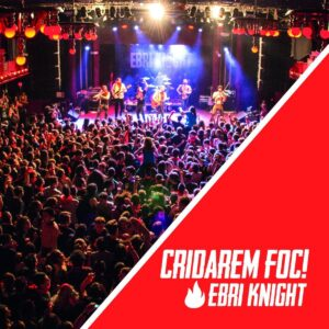 Ebri Knight – Cridarem Foc! CD