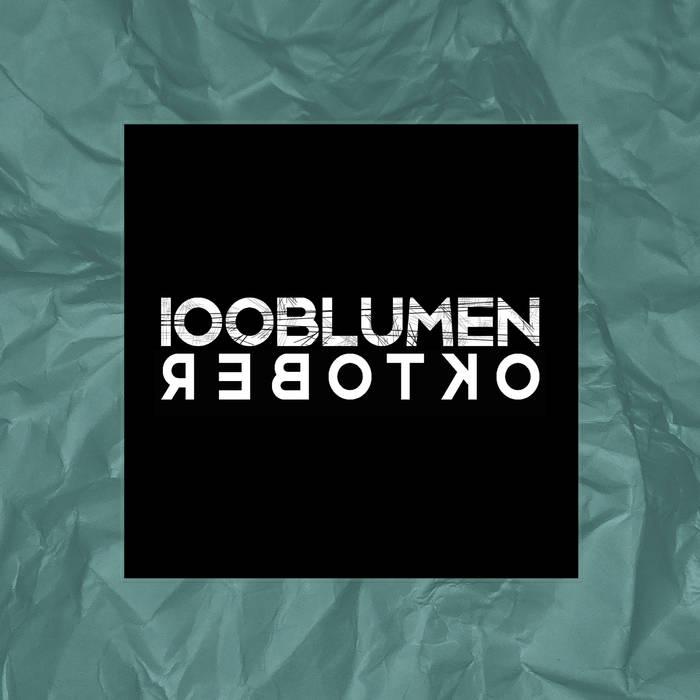 100Blumen – Oktober 7″