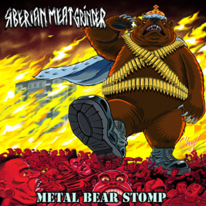 Siberian Meat Grinder – Metal Bear Stomp CD