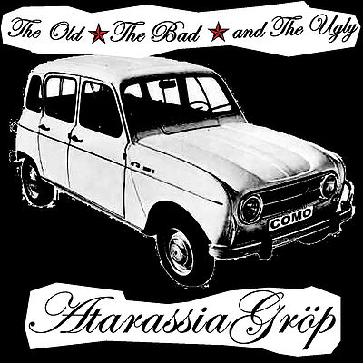 Atarassia Gröp – The Old The Bad and The Ugly CD