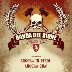 Banda del Rione – Ancora in piedi, ancora qua! CD