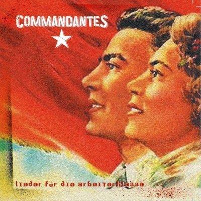 Commandantes – Lieder für die Arbeiterklasse CD