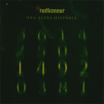 Redbanner – Una Altra Història CD