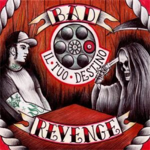 Bad Revenge – Il tuo destino CD