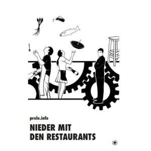 Nieder mit den Restaurants. Eine Kritik an der Restaurant-Industrie – Prole.Info